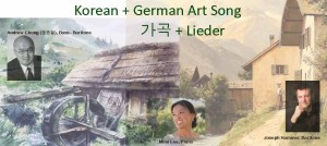 May 10th, Friday @ Arlington: Korean + German Art Songs (가곡 + Lieder)